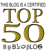 This is a Certified Top 50 Biblioblog